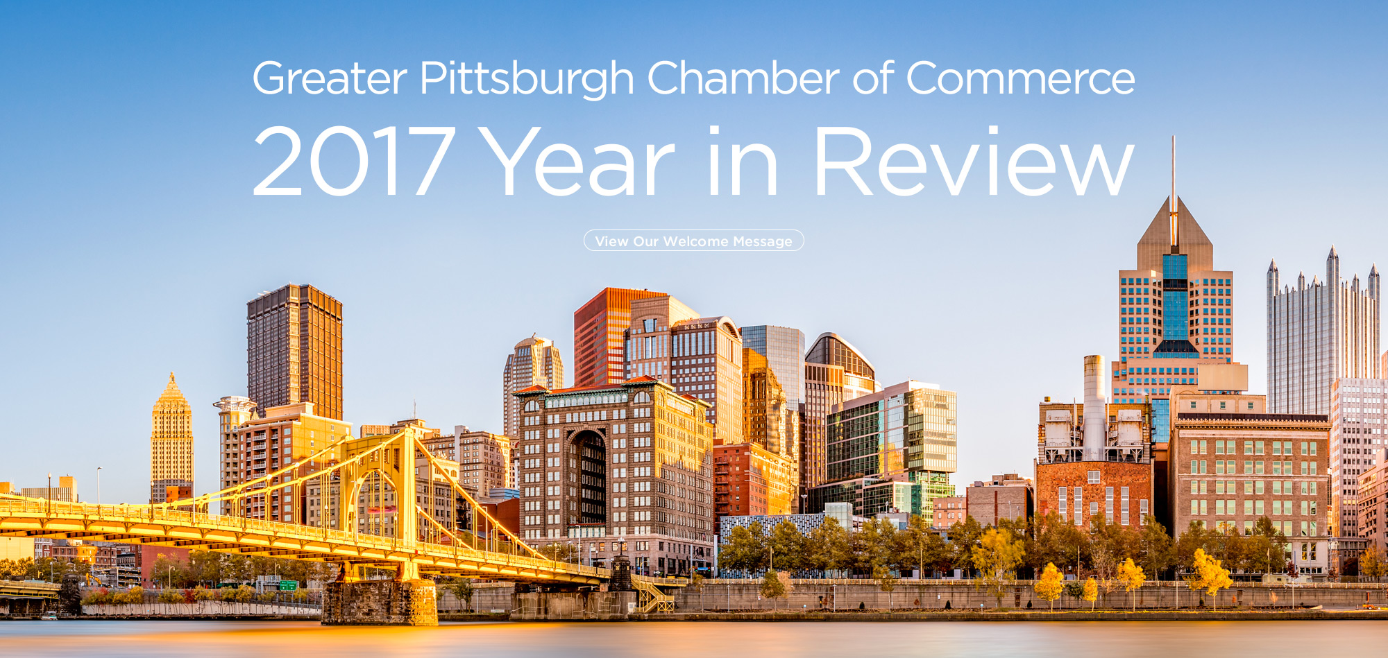 Greater Pittsburgh Chamber of Commerce 2017 Year in Review Welcome Message